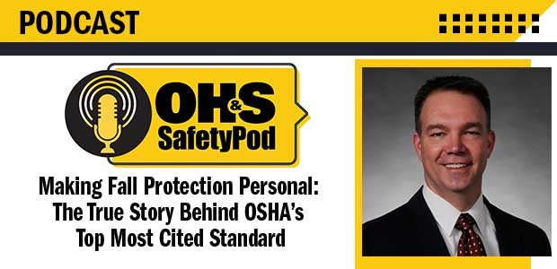 Making Fall Protection Personal: The True Story Behind OSHA's Top Most Cited Standard